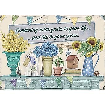 Gardening Adds Years To Your Life...And Life To Your Years Small Steel Sign 200Mm X 150Mm