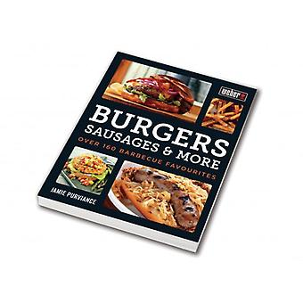 Weber Burgers sausages and more (book in English) (Garden , Barbecues)