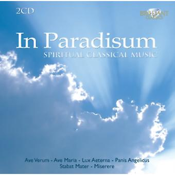In Paradisum: Spiritual Classical Music by Various Artists