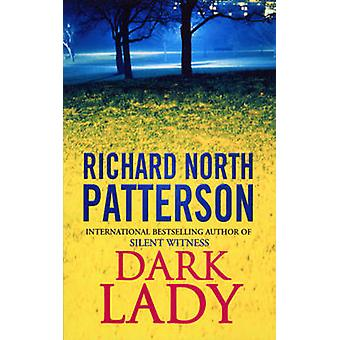Dark Lady by Richard North Patterson - 9780099175421 Book