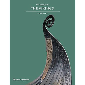 Explorer le monde des Vikings par Richard Hall - Bo 9780500290514