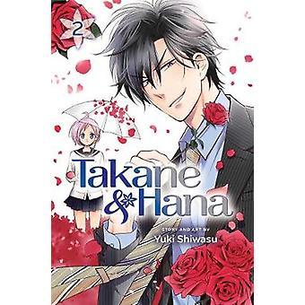 Takane & Hana - Vol. 2 von Yuki Shiwasu - 9781421599014 Buch