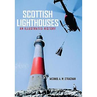 Scottish Lighthouses - An Illustrated History by Michael Strachan - 97