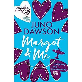 Margot and Me by Juno Dawson - 9781471406089 Book