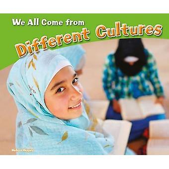 ونحن جميعا تأتي من مختلف الثقافات هيغينز ميليسا--978147472362
