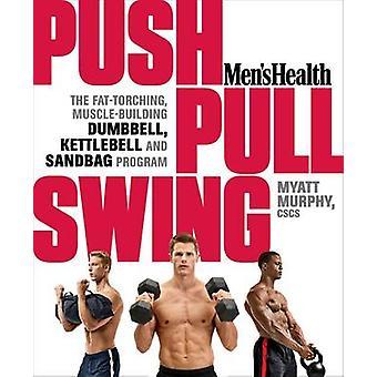 Push - Pull - Swing by Myatt Murphy - 9781623363970 Book