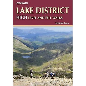 The Lake District - High Level and Fell Walks - 30 Best Fell Walks by V