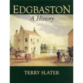 Edgbaston - A History by Terry Slater - 9781860772160 Book