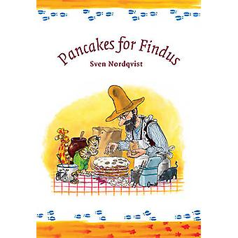 Pancakes for Findus by Sven Nordqvist - Sven Nordqvist - 978190345879