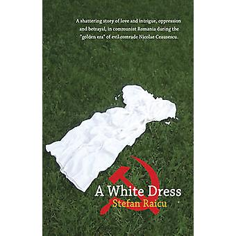 A White Dress by Stefan Raicu - 9781921596773 Book
