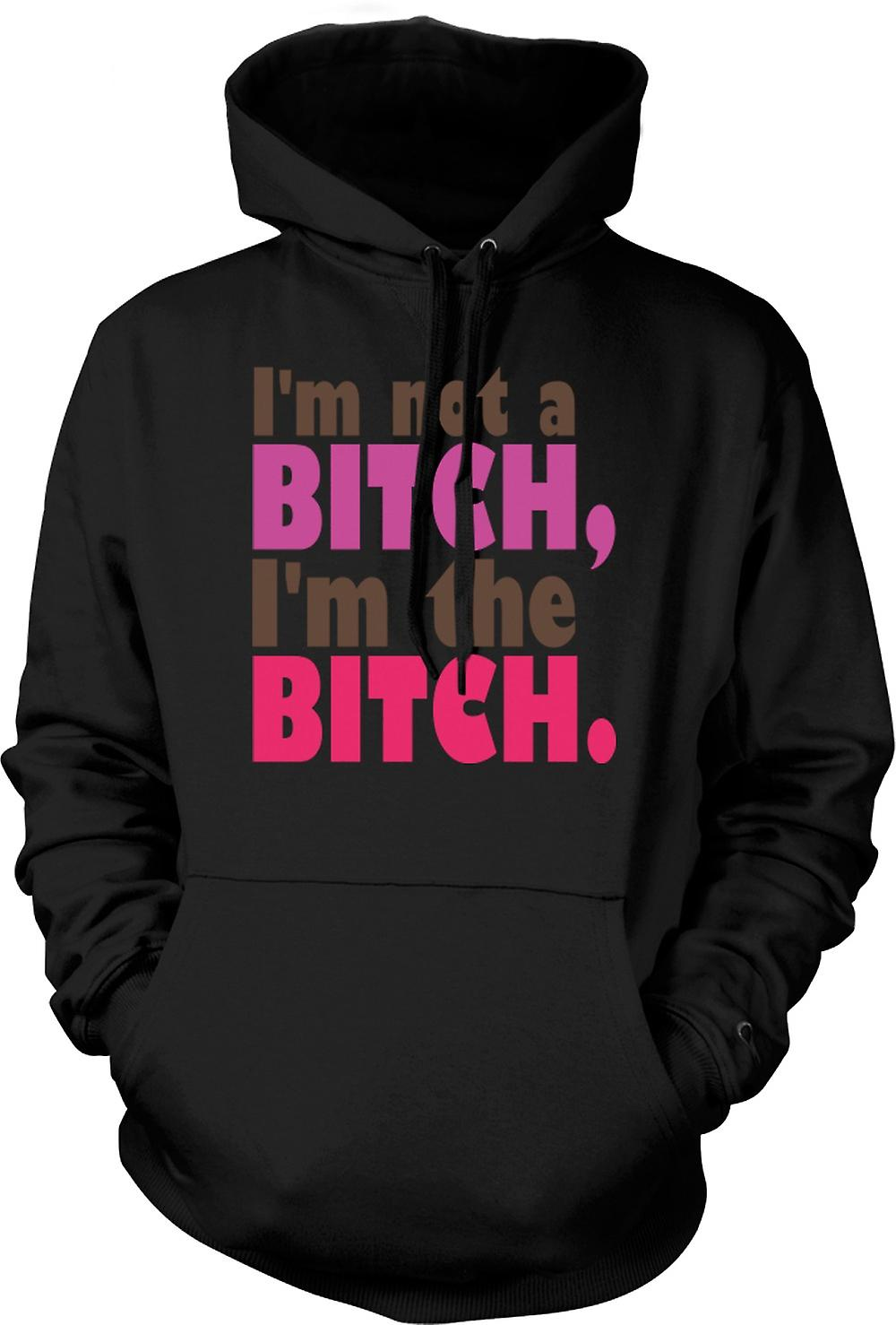 Kids Hoodie - I'm Not A Bitch, I'm The Bitch - Quote
