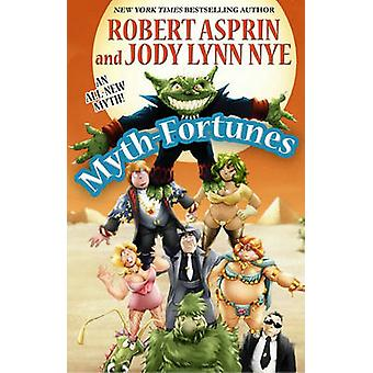 Mito-fortunas por Robert Asprin - Jody Lynn Nye - Phil Foglio - 978080