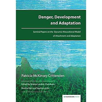 Danger - Development and Adaptation - Seminal Papers on the Dynamic-Ma