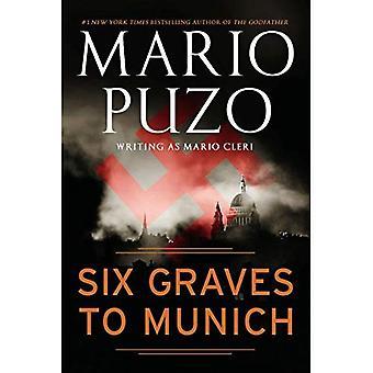 Sex gravar till München