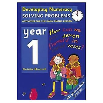 Developing Numeracy - Year 1: Solving Problems