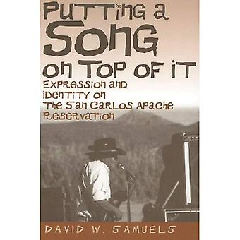 Att sätta en låt ovanpå det: uttryck och identitet på San Carlos Apache Reservation