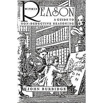 Within Reason: A Guide to Non-Deductive Reasoning