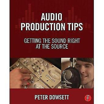 Production audio conseils: Obtenir le bruit à la Source