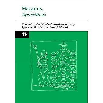 Macarius, Apocriticus: Inledning, översättning och anteckningar (översatta texter för historiker)