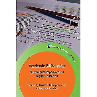 Akademiska Biliteracies: Flerspråkig repertoarer i högre utbildning - tvåspråkig utbildning & tvåspråkighet (Häftad)