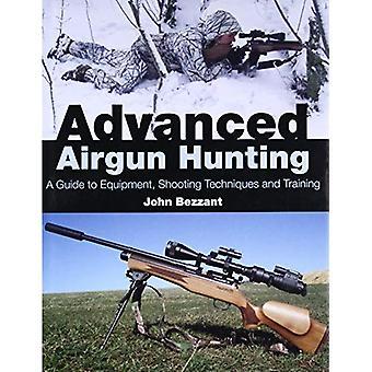 Airgun avançado caça: Um guia para equipamentos, técnicas de tiro e treinamento