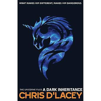Unicorne Files: A Dark Inheritance (Unicorne 1) (The Unicorne Files)