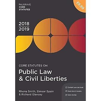 Core Statutes on Public Law & Civil Liberties 2018-19 by Core Sta