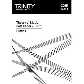 Trinity College London Theory of Music Past Paper (2015) Grade 1