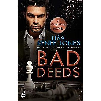 Bad Deeds: Dirty Money 3 (Dirty Money)