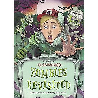 Zombies Revisited (Graveyard� Diaries)