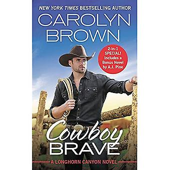 Cowboy Brave: Two full books for the price of one