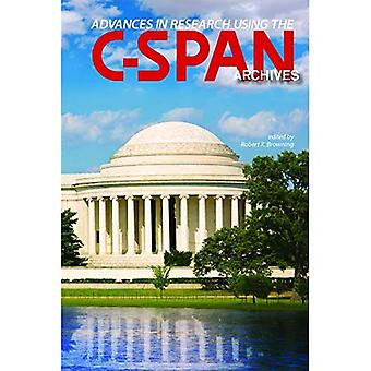 Advances in Research Using the C-SPAN Archives (C-SPAN� Archives)
