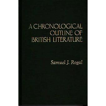 En kronologisk oversigt over britiske litteratur af Rogal & Samuel