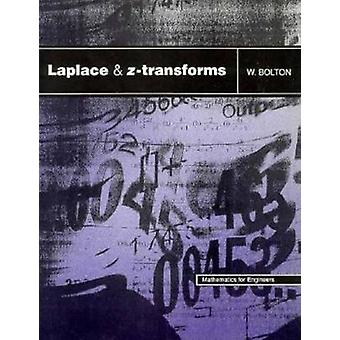 Laplace and ZTransforms by Bolton & W.