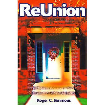 ReUnion by Simmons & Roger C.