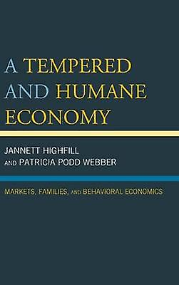 Temperouge and Huhommee Economy Markets Families and Behavioral Economics by Highfill & Jannett