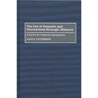 La loi d'Alliances stratégiques nationaux et internationaux A levé pour la gestion intégrée par Gutterman & Alan S.