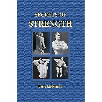 Secrets of Strength by Liederman & Earle E.