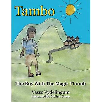 Tambo The Boy with the Magic Thumb by Vydelingum & Vasso