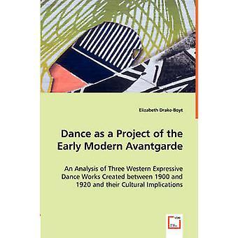 Danza come un progetto dell'avanguardia moderna precoce di DrakeBoyt & Elizabeth