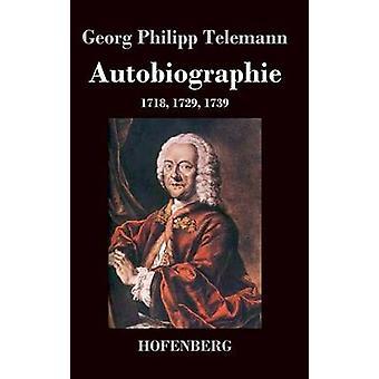 Autobiographie de Telemann & Georg Philipp