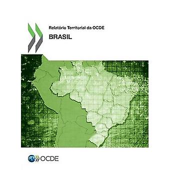 Relatorio Territorial Da Ocde Brasil 2013 by Oecd