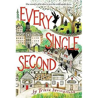 Every Single Second by Tricia Springstubb - 9780062366290 Book