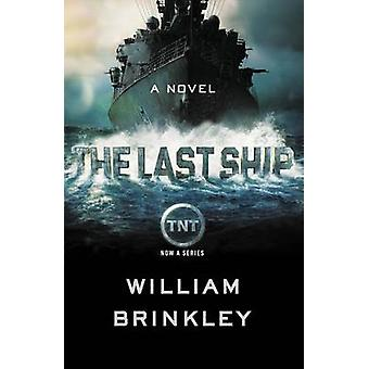 The Last Ship by William Brinkley - 9780142181836 Book