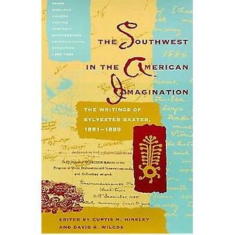 The Southwest in the American Imagination - The Writings of Sylvester