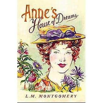 Anne's House of Dreams by L. M. Montgomery - 9781402289033 Book