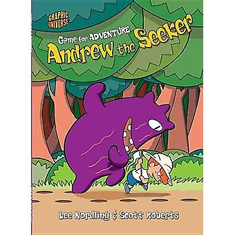 Andrew the Seeker by Lee Nordling - Scott Roberts - 9781512430677 Book