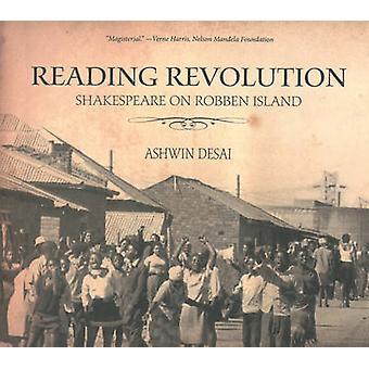 Reading Revolution - Shakespeare on Robben Island by Ashwin Desai - 97