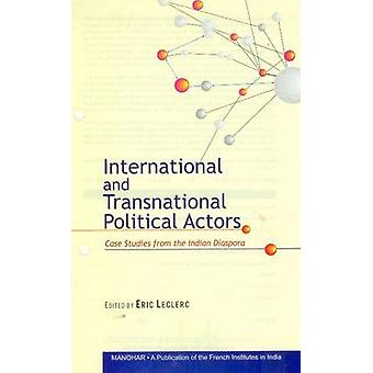 International & Transnational Political Actors - Case Studies from the