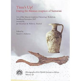 Time's Up! - Acts of the Minoan Eruption Chronology Workshop - Sandjbe